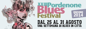 XXIII Pordenone Blues Festival